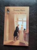 LOTTE LA WEIMAR - THOMAS MANN, Humanitas