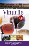 Cumpara ieftin Vinurile lumii. Istoria vinului. Soiuri de struguri. Țări producătoare. Vinuri de top
