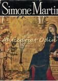Simone Martini - Victor Ieronim Stoichita - Tiraj: 4900 Exemplare