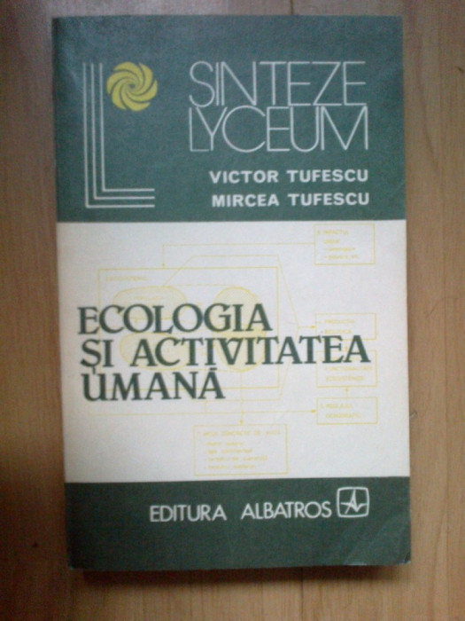 e4 Ecologia si activitatea umana -  Victor Tufescu