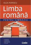 Limba romana pentru gimnaziu. Fonetica, Vocabular, Morfologie, Sintaxa   Olga Popescu, corint