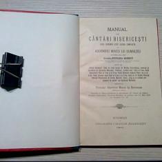 MANUAL DE CANTARI BISERICESTI - Monahia EPICHARIA MOISESCU - 1911, 145 p.