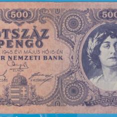 (2) BANCNOTA UNGARIA - 500 PENGO 1945 (15 MAI 1945)