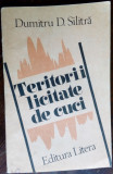 DUMITRU D. SILITRA - TERITORII LICITATE DE CUCI (VERSURI, volum de debut - 1992)