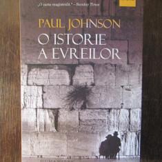 O ISTORIE A EVREILOR-PAUL JOHNSON, 2019