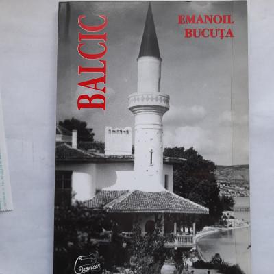 Balcic (Emanoil Bucuta, ed. bilingva, romana-franceza, 2003) foto