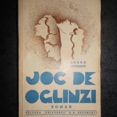 IOANA PETRESCU - JOC DE OGLINZI (1943, prima editie)