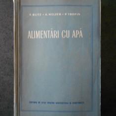 E. BLITZ, A. MELZER, P. TROFIN - ALIMENTARI CU APA