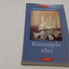 RAMASITELE ZILEI - KAZUO ISHIGURO-RF12/0