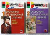 DICTIONAR DE PERSONAJE LITERARE DIN PROZA SI DRAMATURGIA ROMANEASCA, 2 vol. Ed.V