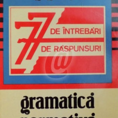Gramatica normativa - 77 de intrebari, 77 de raspunsuri