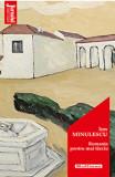 Romante pentru mai tarziu - Ion Minulescu, Editia 2020/Ion Minulescu