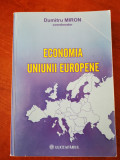 Economia uniunii europene, Dumitru MIRON