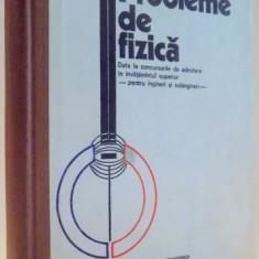 PROBLEME DE FIZICA DATE LA CONCURSURILE DE ADMITERE IN INVATAMANTUL SUPERIOR PENTRU INGINERI SI SUBINGINERI de G. IONESCU, V. FOCHIANU, C. CALIN , 197
