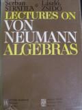Lectures On Von Neumann Algebras - Serban Stratila, Laszlo Zsido ,549183