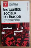 Les conflits sociaux en Europe / ed. G. Spitaels