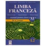 Manual pentru limba franceza clasa XI-a (Limba 2) Fil D'Ariane, Clasa 11, Manuale