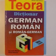 DICTIONAR GERMAN - ROMAN SI ROMAN - GERMAN de ALEXANDRU ROMAN , MIHAIL ISBASESCU , 2006