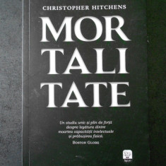 CHRISTOPHER HITCHENS - MORTALITATE
