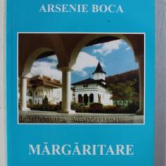 MARGARITARE DUHOVNICESTI - DIN INVATATURILE PARINTELUI ARSENIE BOCA , 2002