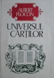 Cumpara ieftin Universul cartilor - Albert Flocon
