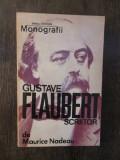 Gustave Flaubert -Maurice Nadeau