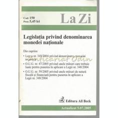 Legislatia Privind Denominarea Monedei Nationale - Iulie 2005