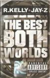 Caseta R.Kelly & Jay Z - The Best Of Both Worlds, originala, Casete audio, nova music