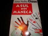 James Hadley Chase - Asul din maneca - ed Lucman, Alta editura