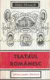 Teatrul Romanesc. Privire Istorica II - Ioan Massoff - Tiraj: 8160 Exemplare