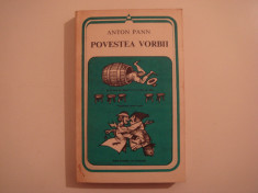 Povestea vorbii - Anton Pann Editura Minerva 1982 foto