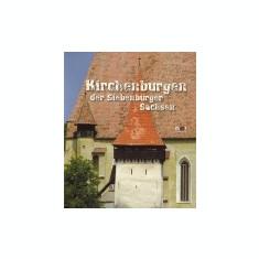 Kirchenburgen der Siebenburger Sachsen / Biserici fortificate ale sasilor din Transilvania