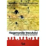 Hegemoniile trecutului