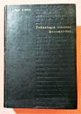 Tehnologia sintezei monomerilor. Editura Tehnica, 1966 - I. Velea, R. Mihail