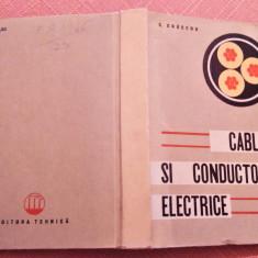 Cabluri Si Conductoare Electrice. Indreptar - C. Cruceru, Alta editura, 1965