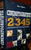 BUJOR T. RIPEANU - CINEMATOGRAFISTII - 2345 CINEASTI, ACTORI, CRITICI DE FILM, 2013