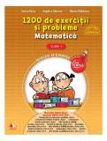 1200 de exerciţii şi probleme. Matematică. Clasa I