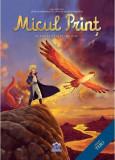 Micul Prinţ - Planeta Păsarii de Foc. Vol. II