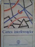 Cartea Interferentelor - Constantin Balaceanu-stolnici Si Colab. ,282679