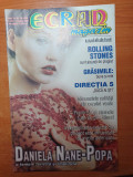ecran magazin 31 iulie-6 august 2000-daniela nane,directia 5,fuego,impact