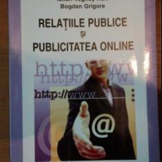 Relaţiile publice şi publicitatea online / IULIAN VEGHES RUFF, BOGDAN GRIGORE