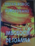 IMBOBOCIRI DE TOAMNA. EPIGRAME-STEFAN BOBOC PUNGESTEANU