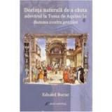 Dorinta naturala de a cauta adevarul la Toma de Aquino in Summa contra gentiles - Eduard Bucur