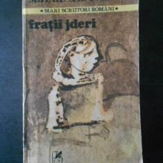 MIHAIL SADOVEANU - FRATII JDERI
