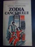 Zodia Cancerului - Mihail Sadoveanu ,546268
