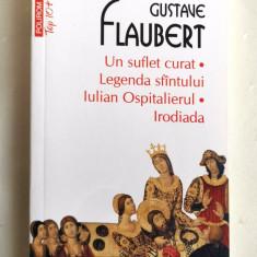 Gustave Flaubert, UN SUFLET CURAT/LEGENDA SFANTULUI IULIAN OSPITALIERUL/IRODIADA