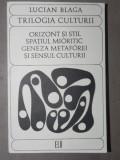 TRILOGIA CULTURII-LUCIAN BLAGA BUCURESTI 1969