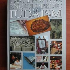 PRAGER - DICTIONAR ENCICLOPEDIC DE IUDAISM + SCHITA DE ISTORIE A POPORULUI EVREU