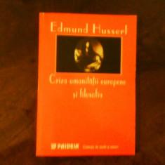 Edmund Husserl Criza umanitatii europene si filosofia