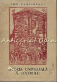 Cumpara ieftin Istoria Universala A Teatrului II - Ion Zamfirescu